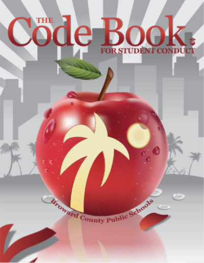 The Broward County code book holds the specific rules for dress code and student behavior, and is mandatory for students and parents to review at the beginning of each school year. Photo courtesy of Broward County Public Schools