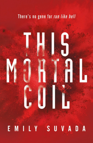 Cover for Emily Suvadas This Mortal Coil
